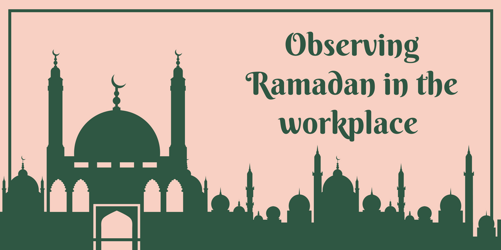 Observing Ramadan in the workplace